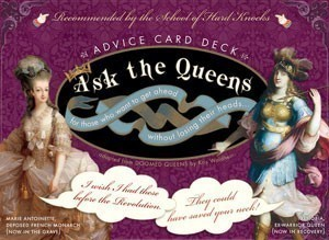 Ask the Queens: Advice Card Deck