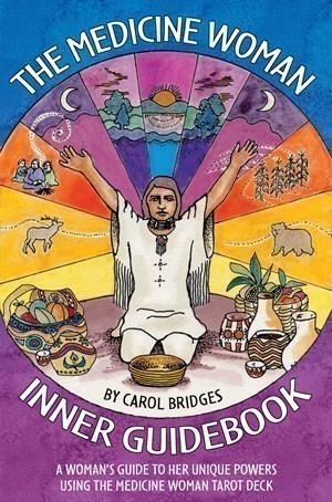 The Medicine Woman Inner Guidebook