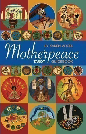Motherpeace Tarot Guidebook
