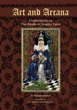 Art and Arcana: Commentary on the Medieval Scapini Tarot
