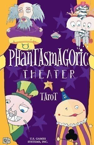 Phantasmagoric Theater Tarot Deck