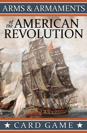 Arms & Armaments of the American Revolution