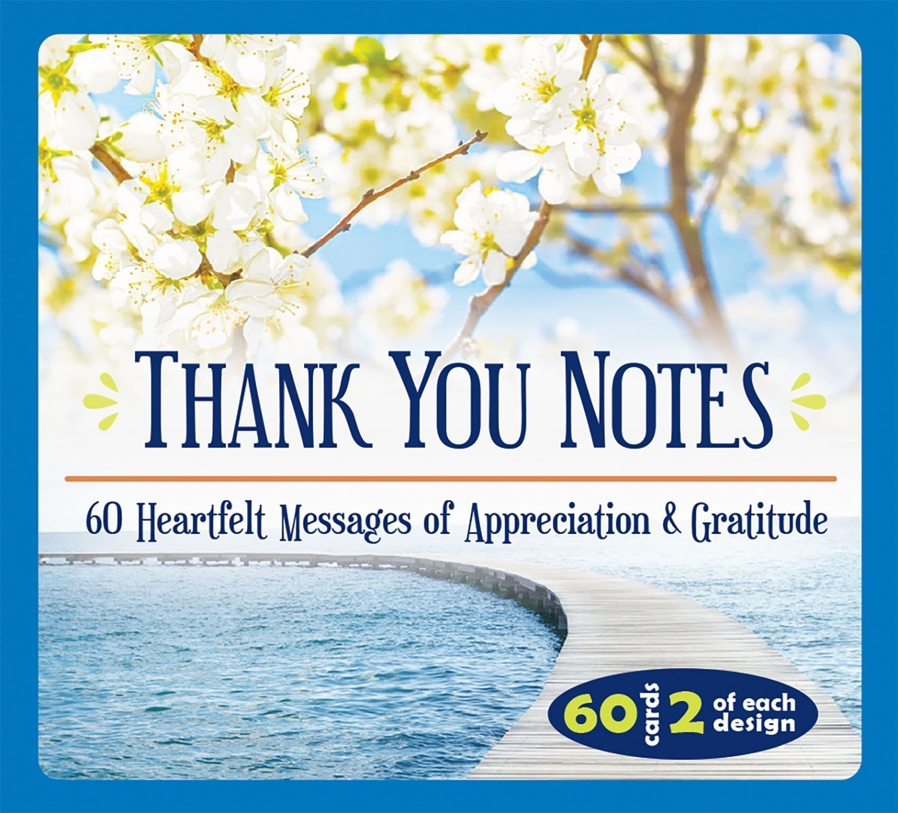 Thank You Notes- 60 Heartfelt Messages of Appreciation & Gratitude